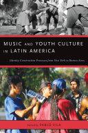 Music and Youth Culture in Latin America [Pdf/ePub] eBook