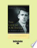 The Life of A W  Tozer  In Pursuit of God  Large Print 16pt