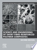 Science And Engineering Of Short Fibre Reinforced Polymer Composites Book PDF
