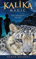 The Shaman's Secret