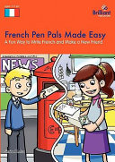 French Pen Pals Made Easy   A Fun Way to Write French and Make a New Friend