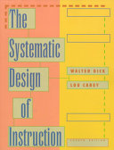 The Systematic Design Of Instruction Walter Dick Lou Carey Google Books