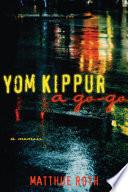 Yom Kippur a Go Go