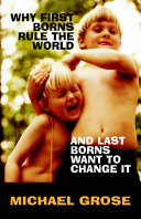 Why First-Borns Rule the World and Last-Borns Want to Change it [Pdf/ePub] eBook
