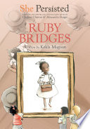 She Persisted  Ruby Bridges