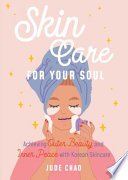 Skin Care for Your Soul