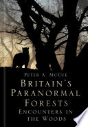Britain s Paranormal Forests