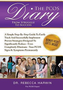 The PCOS Diary   from Struggle to Success  B W