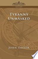 Tyranny Unmasked
