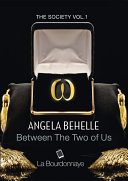 Between The Two of Us (The Society Vol.1)