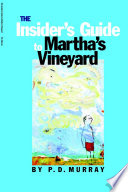 The Insider s Guide to Martha s Vineyard