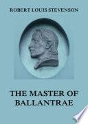 """The Master of Ballantrae"" by Robert Louis Stevenson"