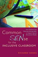 Common SENse for the Inclusive Classroom