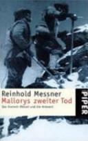 Mallorys zweiter Tod: das Everest-Rätsel und die Antwort