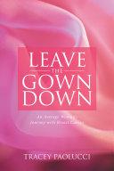 Leave the Gown Down [Pdf/ePub] eBook