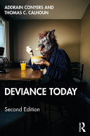 Deviance Today