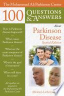 The Muhammad Ali Parkinson Center 100 Questions Answers About Parkinson Disease