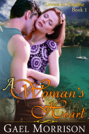 A Woman s Heart  Lovers in Paradise Series  Book 1