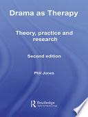 Drama As Therapy Volume 1 Book PDF
