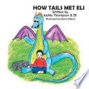 HOW TAILS MET ELI Book