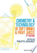 """Chemistry and Technology of Soft Drinks and Fruit Juices"" by Philip R. Ashurst"