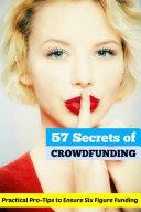 57 Secrets of Crowdfunding