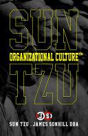 SUN TZU ORGANIZATIONAL CULTURE