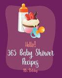 Hello! 365 Baby Shower Recipes