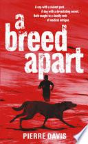 A Breed Apart