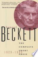 The Complete Short Prose Of Samuel Beckett 1929 1989