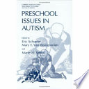 Preschool Issues in Autism by Eric Schopler,Mary E. Van Bourgondien,Marie M. Bristol PDF