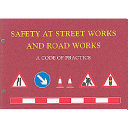 Safety at Street Works and Road Works