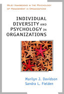 Individual Diversity and Psychology in Organizations