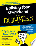 """Building Your Own Home For Dummies"" by Kevin Daum, Janice Brewster, Peter Economy"
