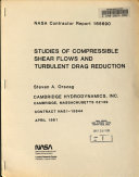 Studies of Compressible Shear Flows and Turbulent Drag Reduction