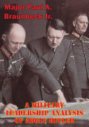 A Military Leadership Analysis Of Adolf Hitler Pdf/ePub eBook