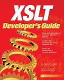 XSLT Developer s Guide