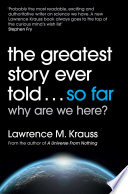 The Greatest Story Ever Told   So Far Book