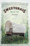 Sweetgrass  Book Iii