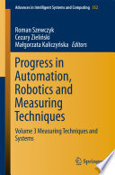 Progress in Automation  Robotics and Measuring Techniques Book