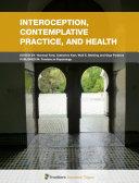 Interoception  Contemplative Practice  and Health
