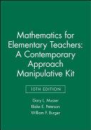 Mathematics for Elementary Teachers Manipulative Kit
