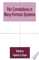 Pair Correlations In Many Fermion Systems Book PDF