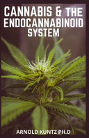 Cannabis and the Endocannabinoid System Book