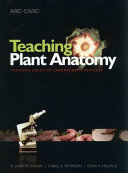 Teaching Plant Anatomy Through Creative Laboratory Exercises