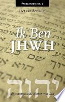 Ik Ben Jhwh