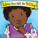 Voices Are Not for Yelling Book PDF