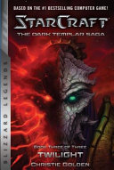 The Dark Templar Saga   Twilight