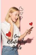Our Relationship Goals Pdf/ePub eBook