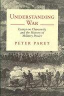 Understanding War Book